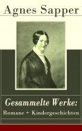 ebook: Gesammelte Werke: Romane + Kindergeschichten