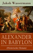 eBook: Alexander in Babylon (Historischer Roman)