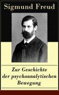 ebook: Zur Geschichte der psychoanalytischen Bewegung