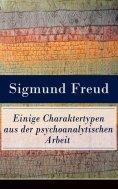 ebook: Einige Charaktertypen aus der psychoanalytischen Arbeit