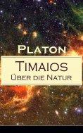 ebook: Timaios - Über die Natur