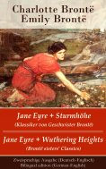 eBook: Jane Eyre + Sturmhöhe (Klassiker von Geschwister Brontë) / Jane Eyre + Wuthering Heights (Brontë sis