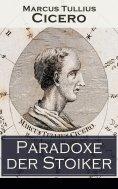 ebook: Paradoxe der Stoiker