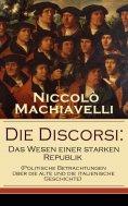 eBook: Die Discorsi: Das Wesen einer starken Republik