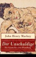 eBook: Der Unschuldige - Die Geschichte einer Wandlung