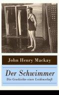 eBook: Der Schwimmer - Die Geschichte einer Leidenschaft