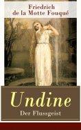 eBook: Undine - Der Flussgeist