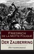 eBook: Der Zauberring (Ritterroman)