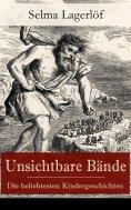 eBook: Unsichtbare Bände - Die beliebtesten Kindergeschichten