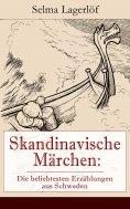 eBook: Skandinavische Märchen: Die beliebtesten Erzählungen aus Schweden
