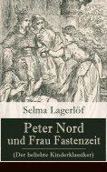 ebook: Peter Nord und Frau Fastenzeit (Der beliebte Kinderklassiker)