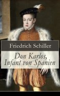 ebook: Don Karlos, Infant von Spanien