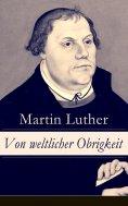 eBook: Von weltlicher Obrigkeit