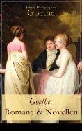 ebook: Goethe: Romane & Novellen