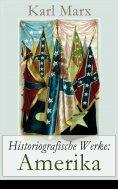 ebook: Historiografische Werke: Amerika