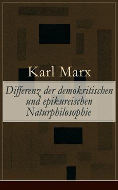 ebook: Differenz der demokritischen und epikureischen Naturphilosophie