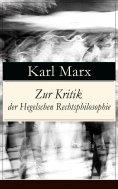 eBook: Zur Kritik der Hegelschen Rechtsphilosophie