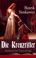 eBook: Die Kreuzritter (Schlacht bei Tannenberg)