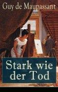 eBook: Stark wie der Tod