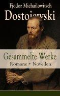 eBook: Gesammelte Werke: Romane + Novellen