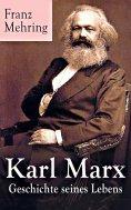 eBook: Karl Marx - Geschichte seines Lebens