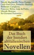 ebook: Das Buch der hundert altitalienischen Novellen