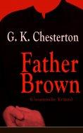 eBook: Father Brown (Gesammelte Krimis)