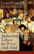 ebook: Jüdisches Leben in Wort und Bild