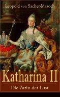 ebook: Katharina II: Die Zarin der Lust