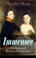 eBook: Immensee (Ein Meisterwerk des poetischen Realismus)