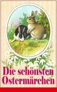 eBook: Die schönsten Ostermärchen