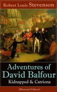 ebook: Adventures of David Balfour: Kidnapped & Catriona (Illustrated Edition)