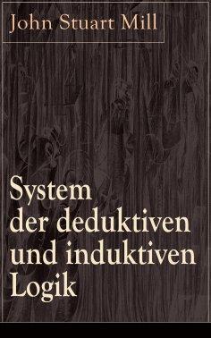 ebook: System der deduktiven und induktiven Logik
