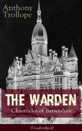 ebook: The Warden - Chronicles of Barsetshire (Unabridged)