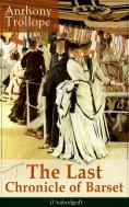 eBook: The Last Chronicle of Barset (Unabridged)