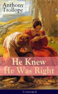 ebook: He Knew He Was Right (Unabridged)