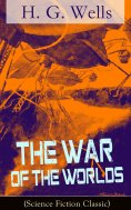 eBook: The War of The Worlds (Science Fiction Classic)