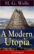 eBook: A Modern Utopia (Unabridged)