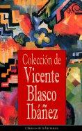eBook: Colección de Vicente Blasco Ibáñez
