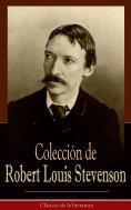 ebook: Colección de Robert Louis Stevenson