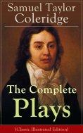 eBook: The Complete Plays of Samuel Taylor Coleridge