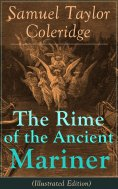 eBook: The Rime of the Ancient Mariner (Illustrated Edition)