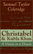 eBook: Christabel & Kubla Khan: A Vision in a Dream