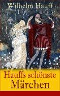 ebook: Hauffs schönste Märchen