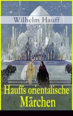 eBook: Hauffs orientalische Märchen