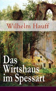 eBook: Das Wirtshaus im Spessart