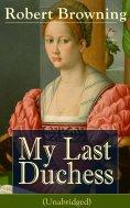 eBook: My Last Duchess (Unabridged)