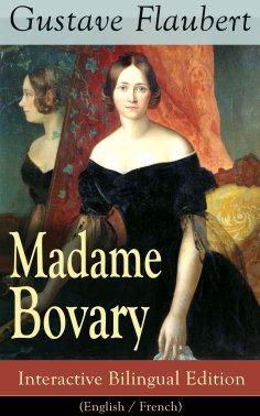 eBook: Madame Bovary - Interactive Bilingual Edition (English / French)