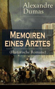 eBook: Memoiren eines Arztes (Historische Romane)