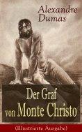 eBook: Der Graf von Monte Christo (Illustrierte Ausgabe)